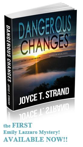 Dangerous Changes - an Emily Lazarro Mystery, by Joyce T. Strand